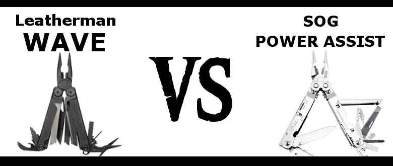 sog-powerassist-vs-leatherman-wave